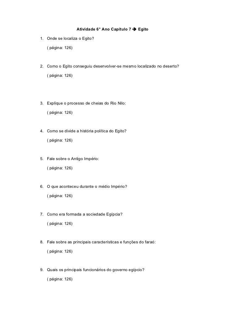 Atividade 6° Ano Capítulo 7  Egito1. Onde se localiza o Egito?   ( página: 126)2. Como o Egito conseguiu desenvolver-se m...