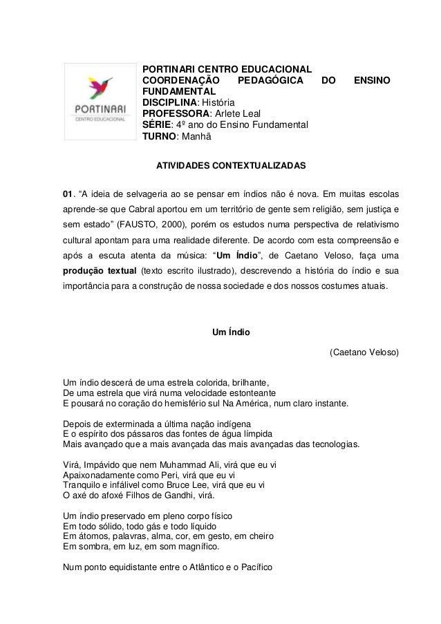 PORTINARI CENTRO EDUCACIONAL COORDENAÇÃO PEDAGÓGICA DO FUNDAMENTAL DISCIPLINA: História PROFESSORA: Arlete Leal SÉRIE: 4º ...