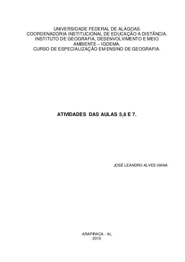 UNIVERSIDADE FEDERAL DE ALAGOAS COORDENADORIA INSTITUCIONAL DE EDUCAÇÃO A DISTÂNCIA. INSTITUTO DE GEOGRAFIA, DESENVOLVIMEN...