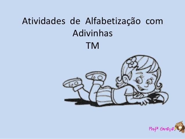 Atividades de Alfabetização com Adivinhas TM