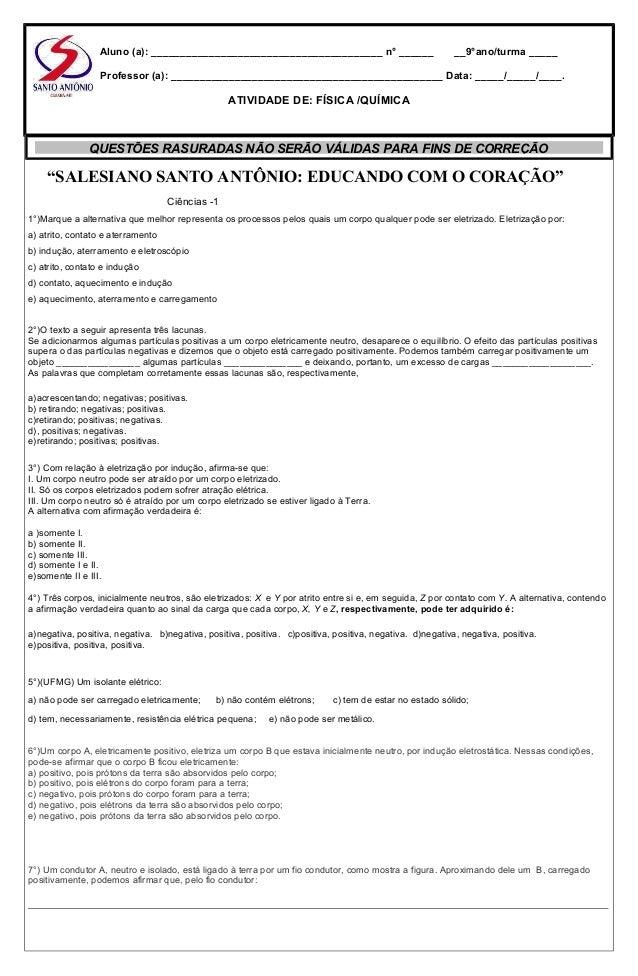 """""""SALESIANO SANTO ANTÔNIO: EDUCANDO COM O CORAÇÃO"""" Ciências -1 1°)Marque a alternativa que melhor representa os processos p..."""