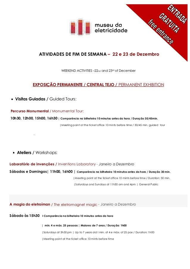 ATIVIDADES DE FIM DE SEMANA – 22 e 23 de Dezembro                                   WEEKEND ACTIVITIES –22nd and 23rd of D...