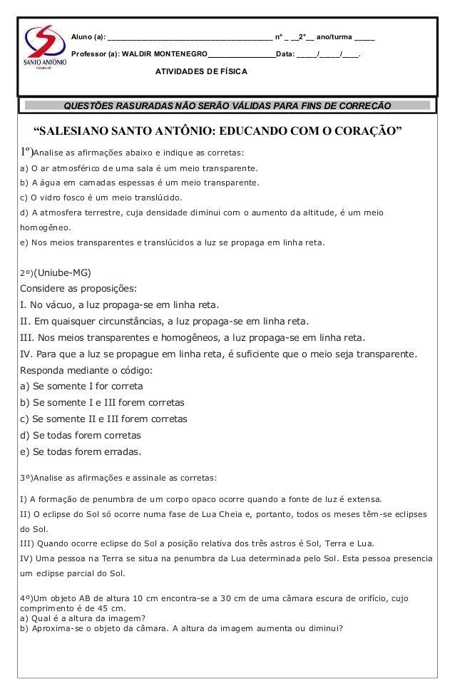 """""""SALESIANO SANTO ANTÔNIO: EDUCANDO COM O CORAÇÃO"""" 1º)Analise as afirmações abaixo e indique as corretas: a) O ar atmosféri..."""