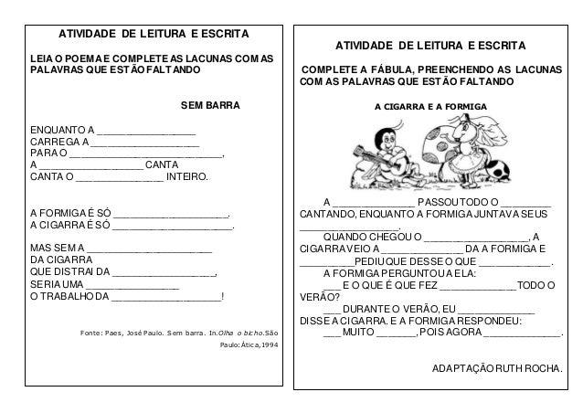 ATIVIDADE DE LEITURA E ESCRITA LEIA O POEMAE COMPLETE AS LACUNAS COM AS PALAVRAS QUE ESTÃO FALTANDO SEM BARRA ENQUANTO A _...