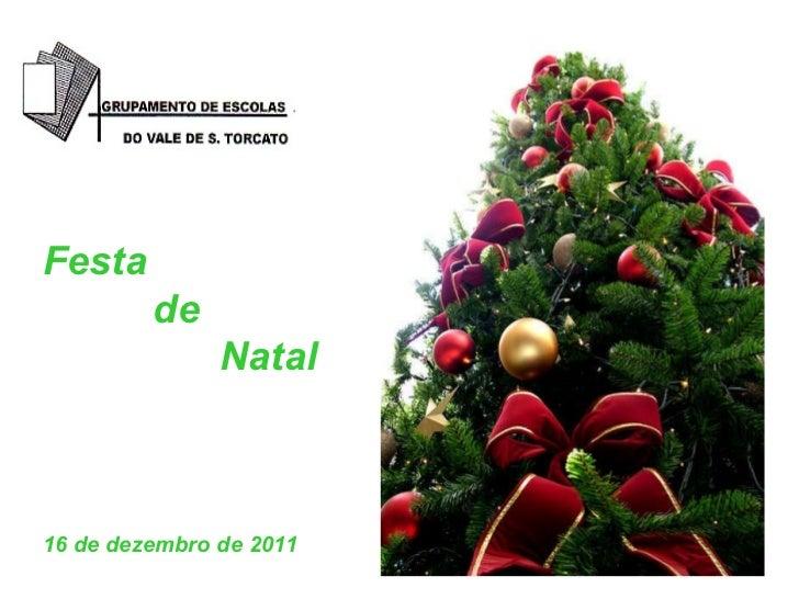 Festa  de Natal 16 de dezembro de 2011