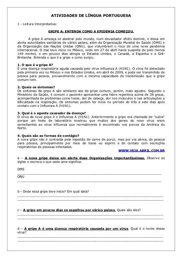 ATIVIDADES DE LÍNGUA PORTUGUESA1 - Leitura Interpretativa:                    GRIPE A: ENTENDA COMO A EPIDEMIA COMEÇOU.   ...