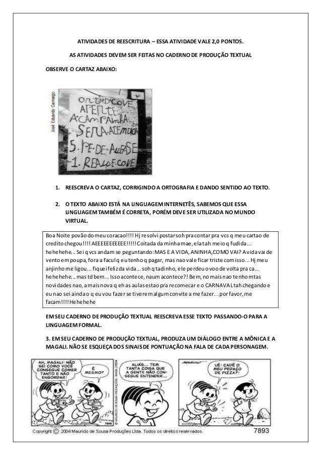 ATIVIDADES DE REESCRITURA – ESSA ATIVIDADE VALE 2,0 PONTOS. AS ATIVIDADES DEVEM SER FEITAS NO CADERNO DE PRODUÇÃO TEXTUAL ...