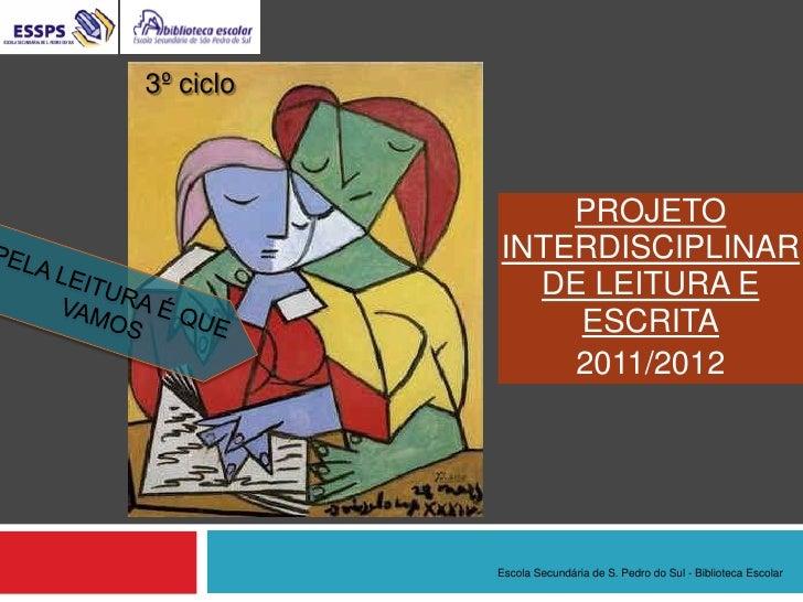 3º ciclo               PROJETO           INTERDISCIPLINAR             DE LEITURA E               ESCRITA               201...