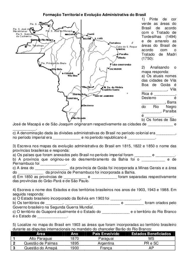 Formação Territorial e Evolução Administrativa do Brasil1) Pinte de corverde as áreas doBrasil de acordocom o Tratado deTo...