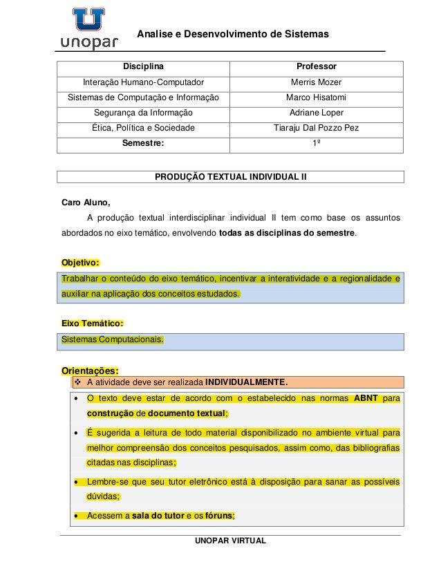 UNOPAR VIRTUAL Analise e Desenvolvimento de Sistemas Disciplina Professor Interação Humano-Computador Merris Mozer Sistema...