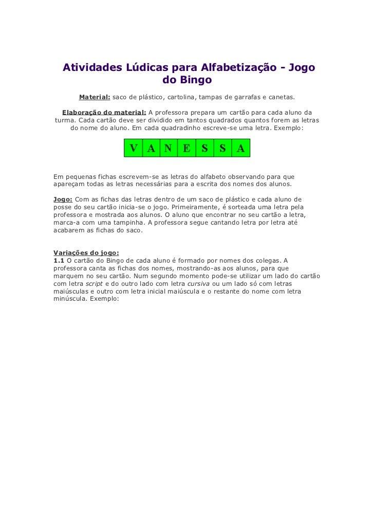 Atividades Lúdicas para Alfabetização - Jogo                    do Bingo        Material: saco de plástico, cartolina, tam...