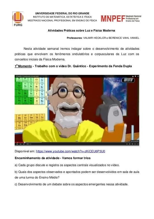 UNIVERSIDADE FEDERAL DO RIO GRANDE INSTITUTO DE MATEMÁTICA, ESTATÍSTICA E FÍSICA MESTRADO NACIONAL PROFISSIONAL EM ENSINO ...