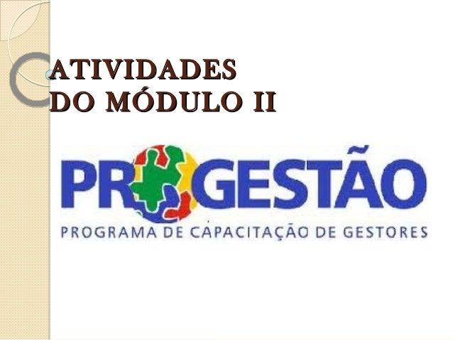 ATIVIDADESDO MÓDULO II