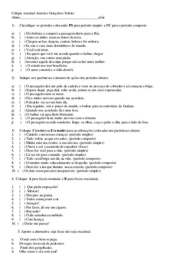Colégio estadual Américo Gonçalves Faleiro Aluno____________________________________________série 1) Classifique os períod...