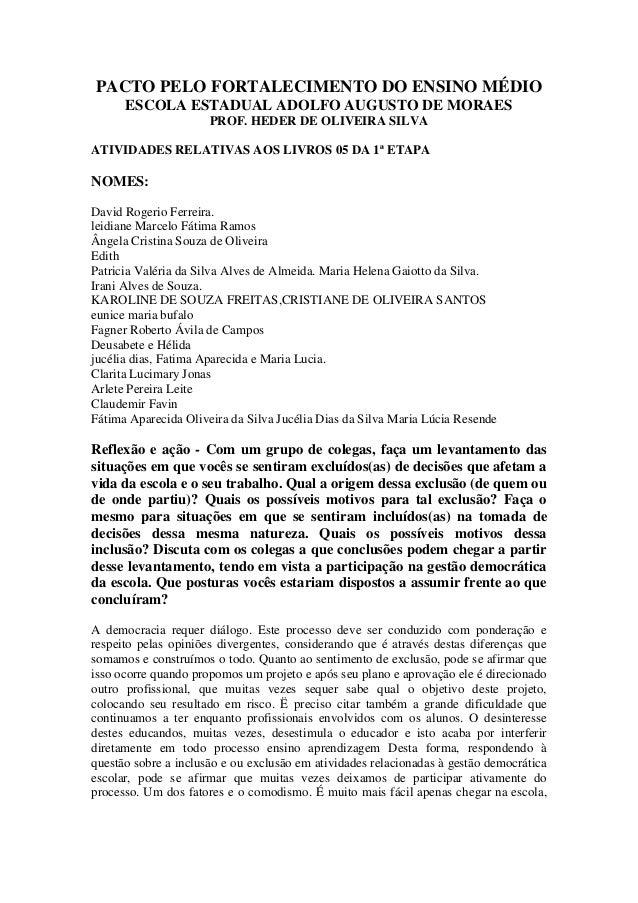 PACTO PELO FORTALECIMENTO DO ENSINO MÉDIO ESCOLA ESTADUAL ADOLFO AUGUSTO DE MORAES PROF. HEDER DE OLIVEIRA SILVA ATIVIDADE...