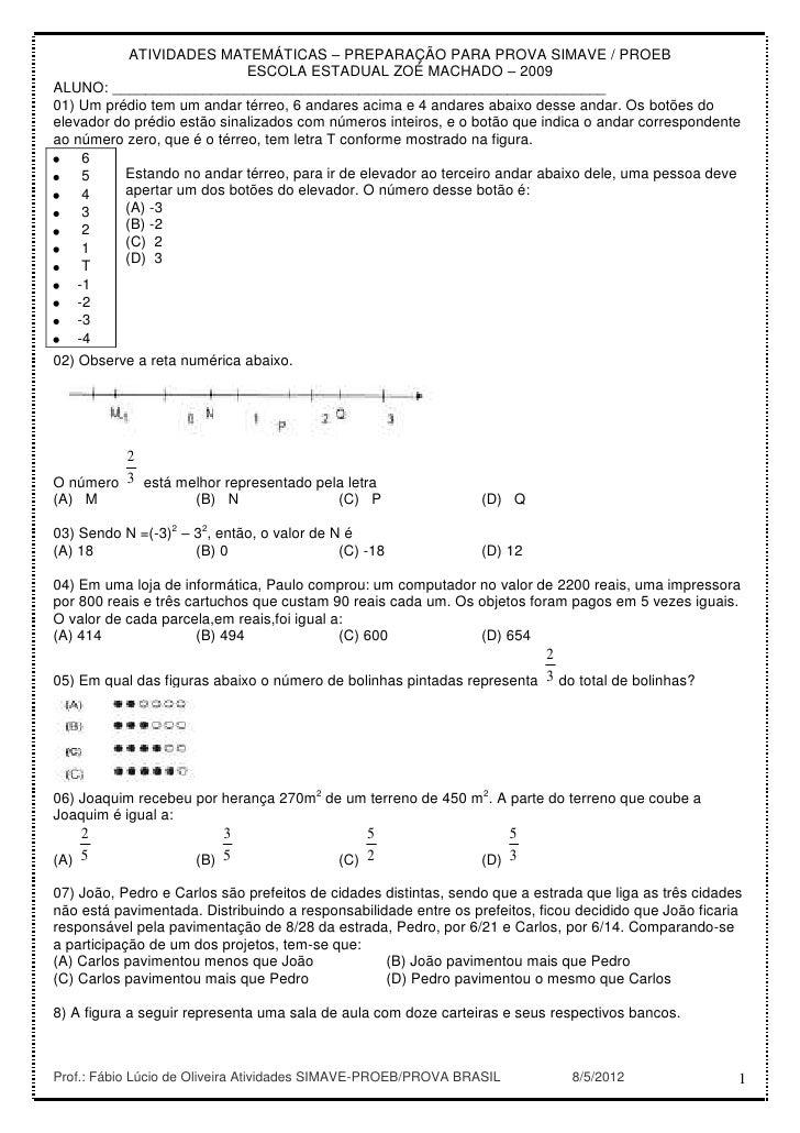 ATIVIDADES MATEMÁTICAS – PREPARAÇÃO PARA PROVA SIMAVE / PROEB                             ESCOLA ESTADUAL ZOÉ MACHADO – 20...