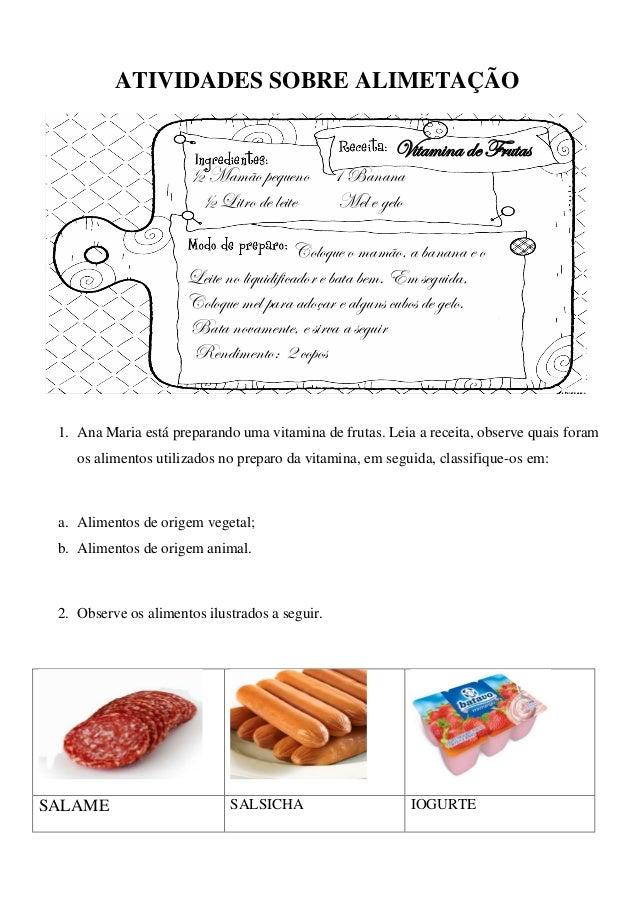 ATIVIDADES SOBRE ALIMETAÇÃO                                                         Vitamina de Frutas                    ...