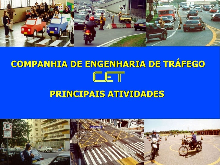 COMPANHIA DE ENGENHARIA DE TRÁFEGO PRINCIPAIS ATIVIDADES