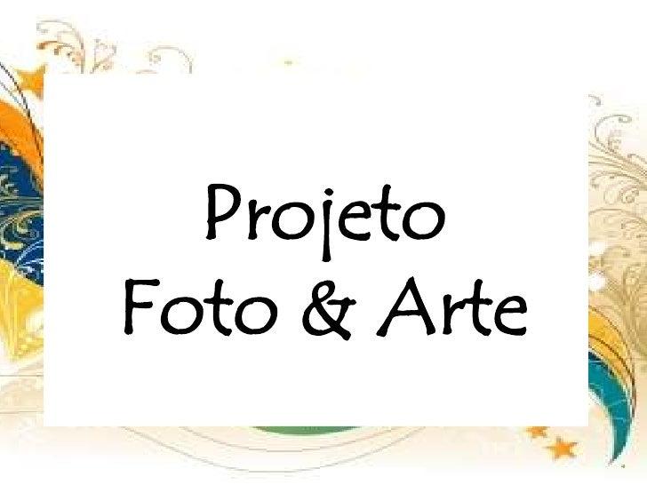 ProjetoFoto & Arte<br />