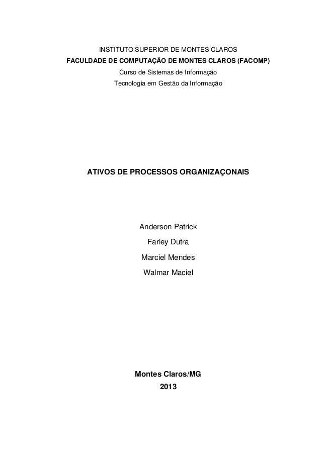 INSTITUTO SUPERIOR DE MONTES CLAROSFACULDADE DE COMPUTAÇÃO DE MONTES CLAROS (FACOMP)Curso de Sistemas de InformaçãoTecnolo...