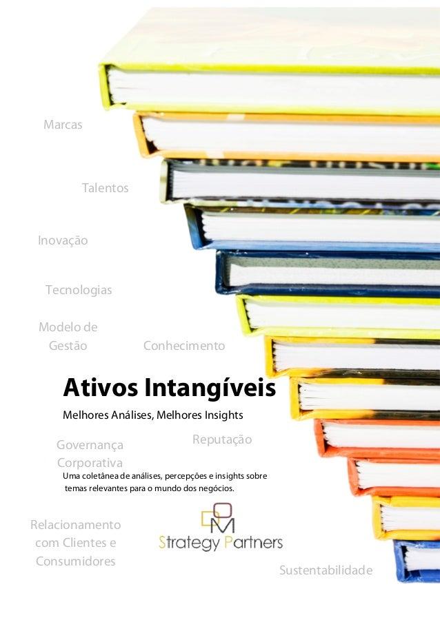 Marcas  Talentos  Inovação  Ativos Intangíveis  Melhores Análises, Melhores Insights  Governança  Corporativa  Uma coletân...