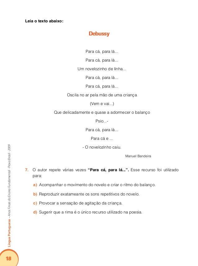 22 LínguaPortuguesa–AnosFinaisdoEnsinoFundamental-ProvaBrasil-2009 mundo houve experiência positiva de adolescentes e adul...