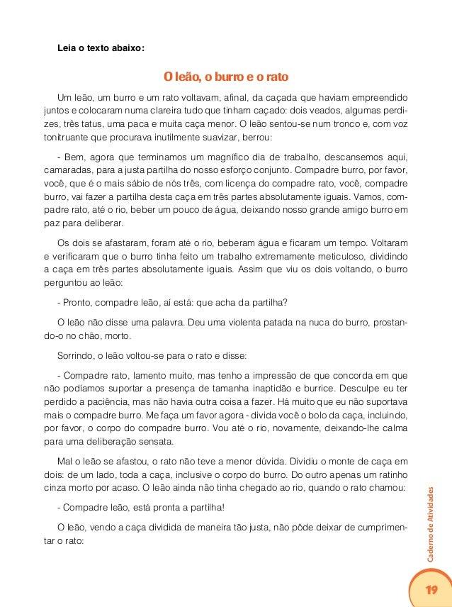 23 CadernodeAtividades Com base na leitura do texto, assinale a alternativa que expressa a opinião do11. autor e não um f...