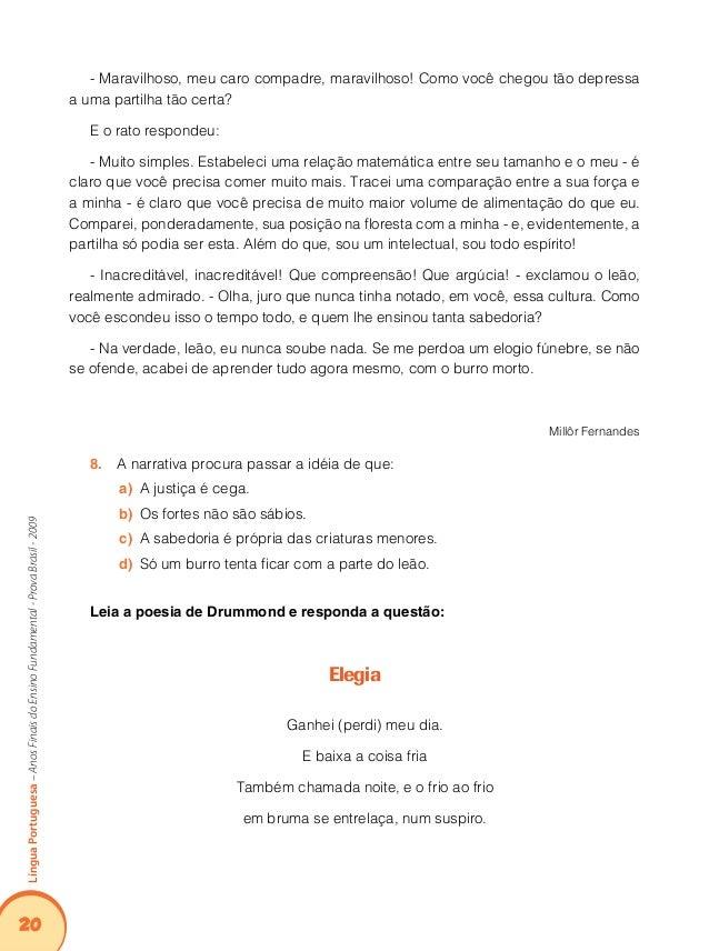 """24 LínguaPortuguesa–AnosFinaisdoEnsinoFundamental-ProvaBrasil-2009 A expressão """"13. deletei"""", usada no terceiro quadrinho..."""