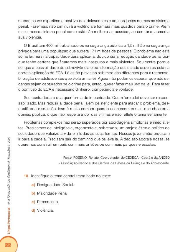 26 LínguaPortuguesa–AnosFinaisdoEnsinoFundamental-ProvaBrasil-2009 Implicações do Suporte, do Gênero e/ou do Enunciador na...
