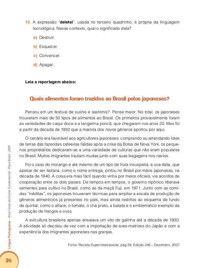 28 LínguaPortuguesa–AnosFinaisdoEnsinoFundamental-ProvaBrasil-2009 1 pacote de biscoitos de maisena 1 caixa de morangos la...