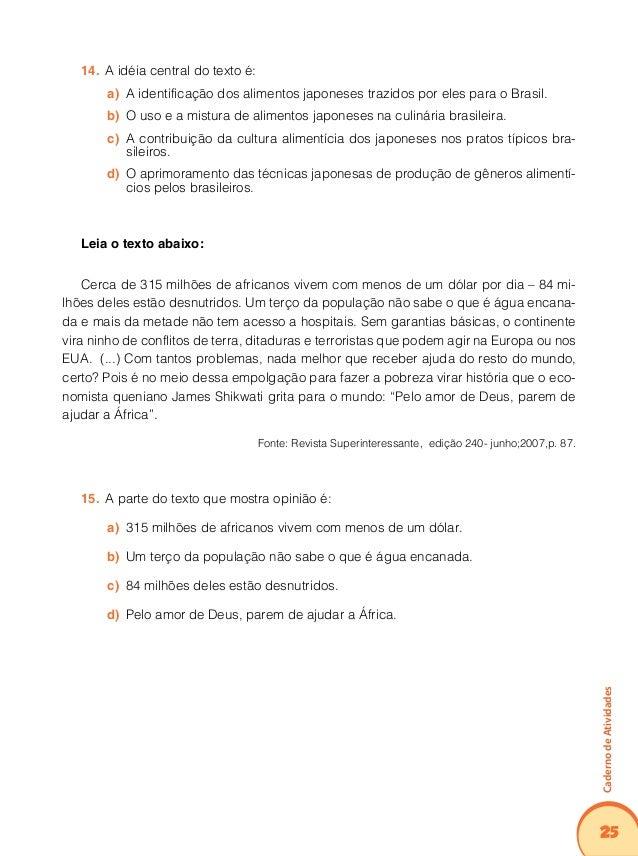 29 CadernodeAtividades Relação entre textos Este tópico requer que o aluno assuma uma atitude crítica e reflexiva ao recon...