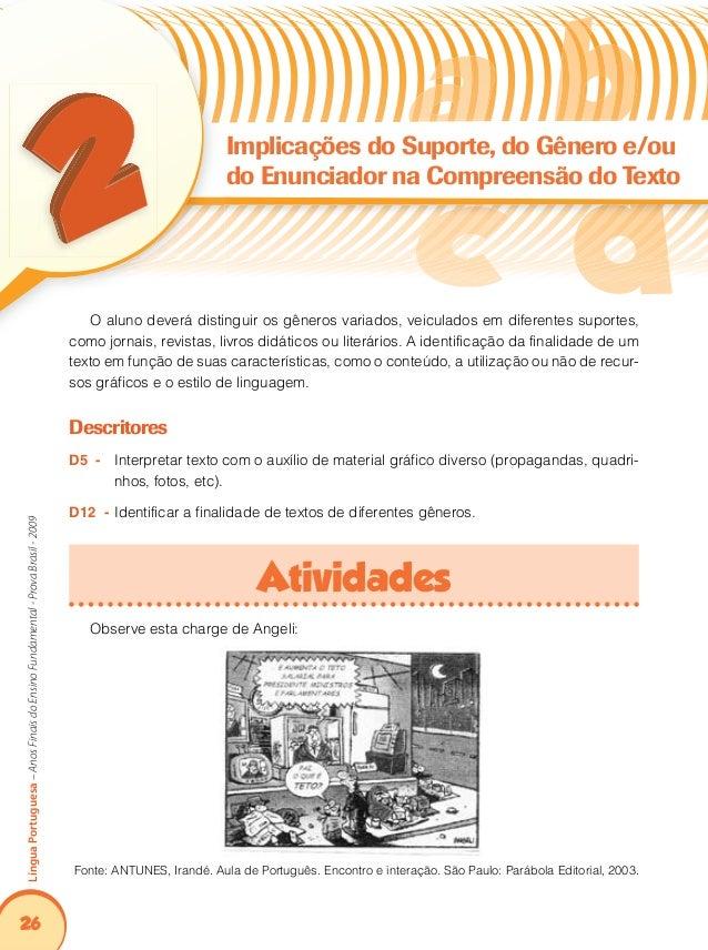 30 LínguaPortuguesa–AnosFinaisdoEnsinoFundamental-ProvaBrasil-2009 Atividades Leia os textos abaixo, que se referem às que...