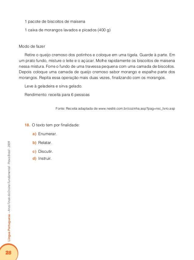 32 LínguaPortuguesa–AnosFinaisdoEnsinoFundamental-ProvaBrasil-2009 crianças e adolescentes para o tráfico de drogas e arma...