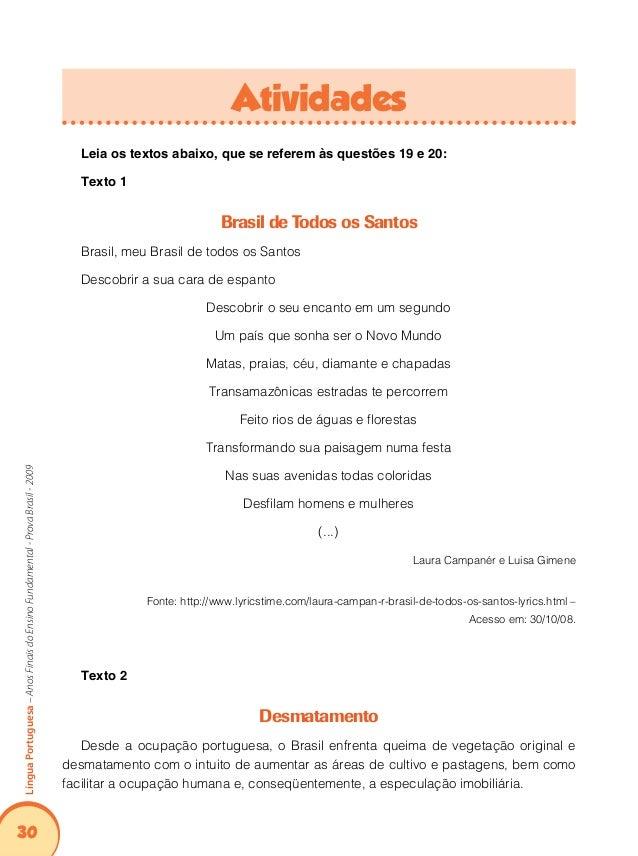 34 LínguaPortuguesa–AnosFinaisdoEnsinoFundamental-ProvaBrasil-2009 Descritores: D2 –  Estabelecer relações entre partes d...