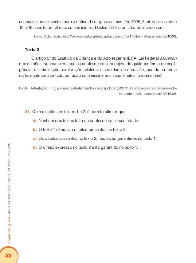 36 LínguaPortuguesa–AnosFinaisdoEnsinoFundamental-ProvaBrasil-2009 conhecido, a concentração se dispersa e a percepção de...
