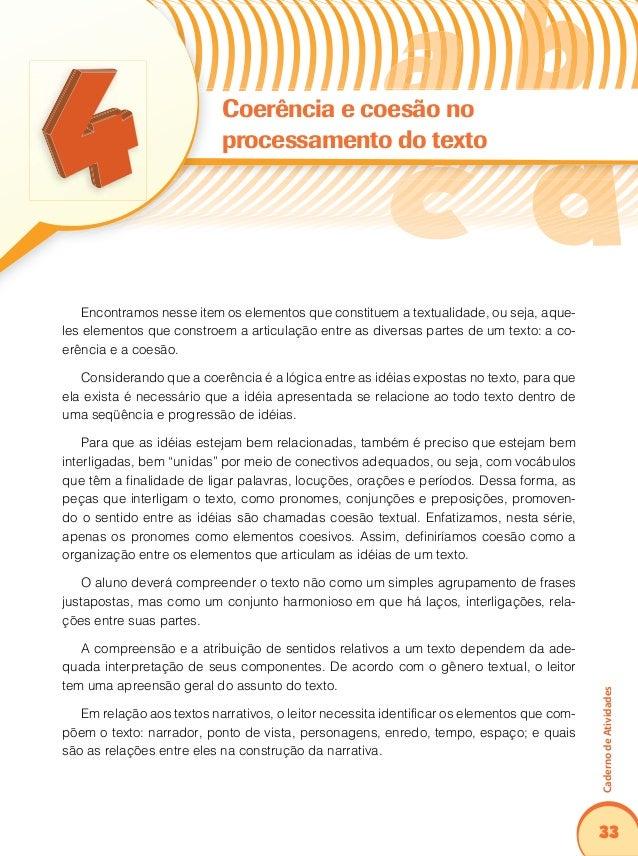 37 CadernodeAtividades De acordo com o texto anterior, pode-se inferir que:25. As queimadas na Amazônia Legal ocorrem com...