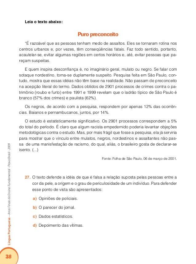 42 LínguaPortuguesa–AnosFinaisdoEnsinoFundamental-ProvaBrasil-2009 - Mas o que é isto, Elcina? Enlouqueceu? Aí um simpátic...