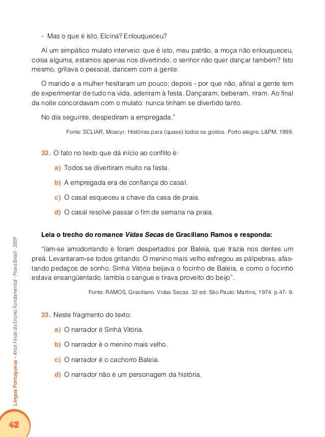 """46 LínguaPortuguesa–AnosFinaisdoEnsinoFundamental-ProvaBrasil-2009 No trecho """"37. Essas situações podem estressar os bich..."""