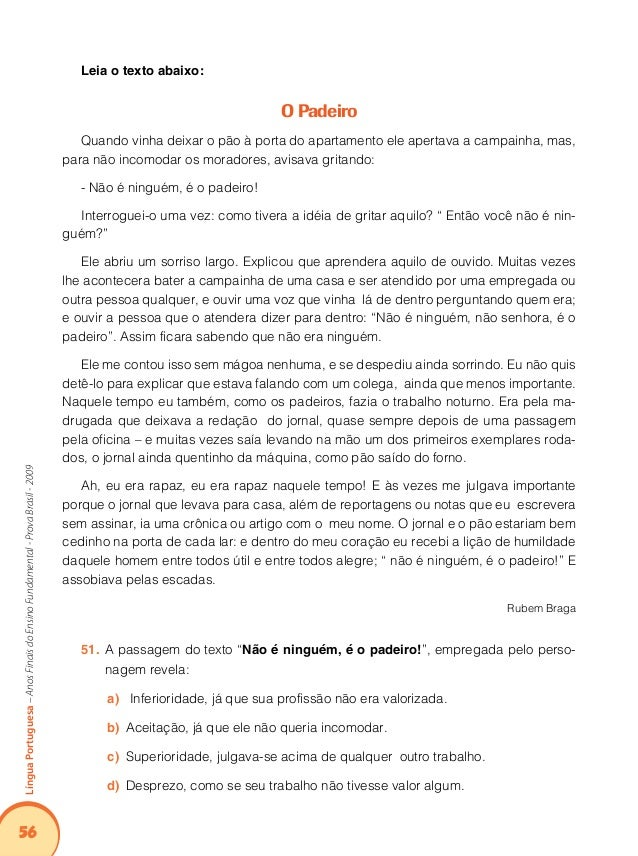 60 LínguaPortuguesa–AnosFinaisdoEnsinoFundamental-ProvaBrasil-2009 Atividades Leia o texto abaixo: Quanto vai restar da fl...