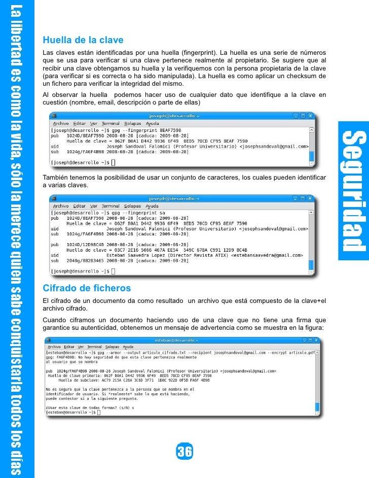 Referencias [1]    http://www.gnupg.org/ [2]    http://es.wikipedia.com   Autores     Esteban Saavedra López              ...