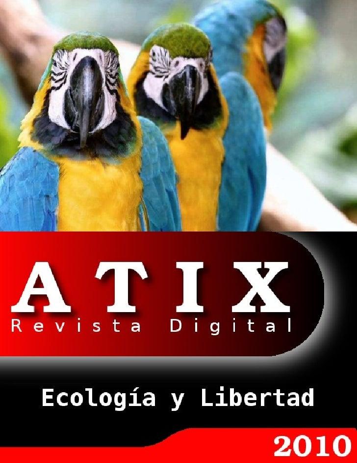 DirecciónyCoordinaciónGeneral Esteban Saavedra López (esteban.saavedra@atixlibre.org)   DiseñoyMaquetación Jenny Saa...
