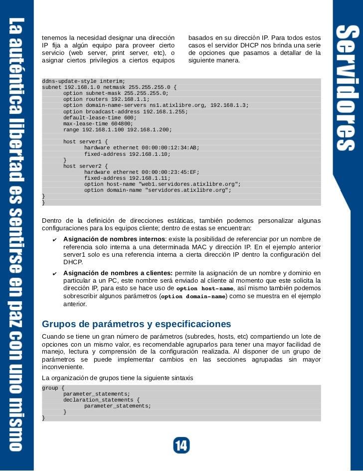 DNS dinámico:Actualización dinámica denombres en una redEl DNS dinámico (DDNS) es un método sencillo que proporciona la ca...