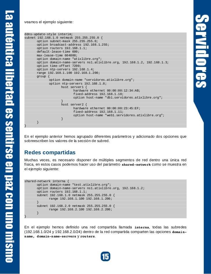 adicionales, asumiendo que ya se tiene         DNS como el servidor DHCP.configurado y funcionando tanto el servidorConfig...