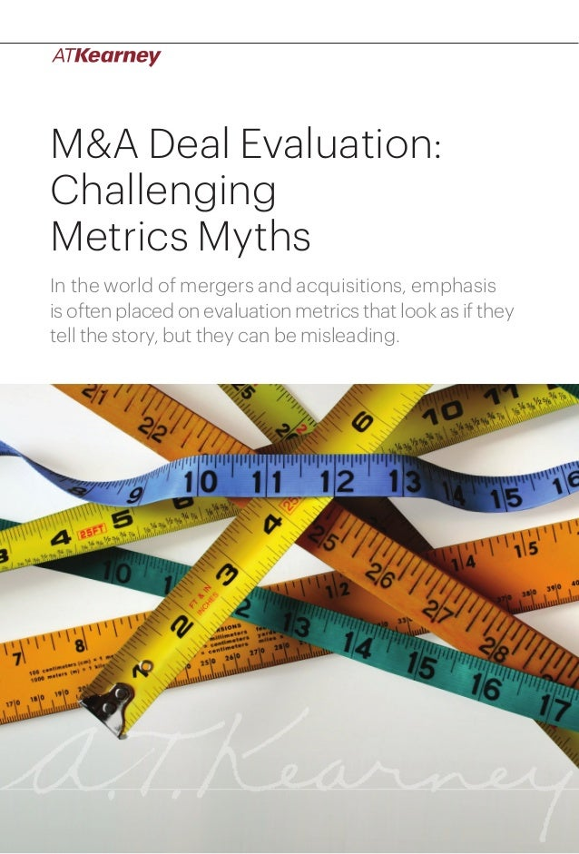 1M&A Deal Evaluation: Challenging Metrics Myths M&A Deal Evaluation: Challenging Metrics Myths In the world of mergers and...