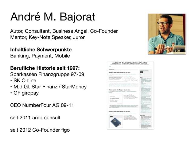 André M. Bajorat Autor, Consultant, Business Angel, Co-Founder, Mentor, Key-Note Speaker, Juror  ! Inhaltliche Schwerpunkt...