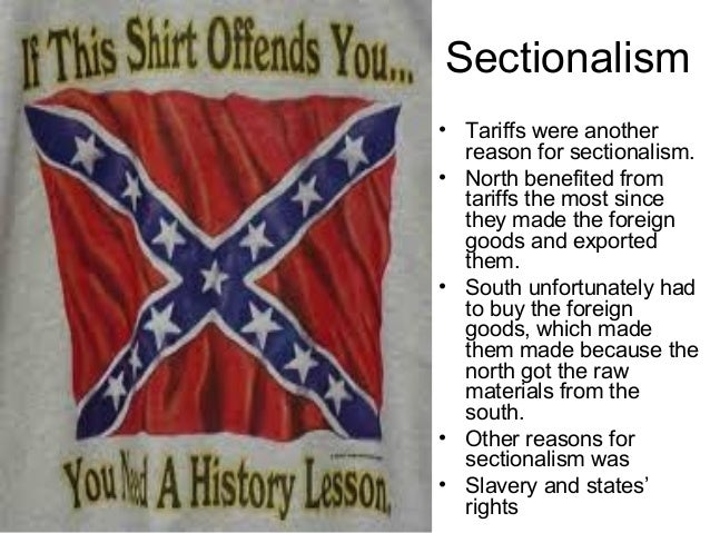 sectionalism a cause of the civil war Who had control of more states during the american civil war what was the cause of the war of spanish what was sectionalism in america before the civil war.