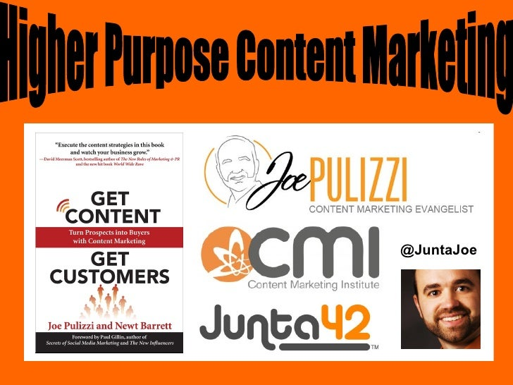 @JuntaJoe Higher Purpose Content Marketing