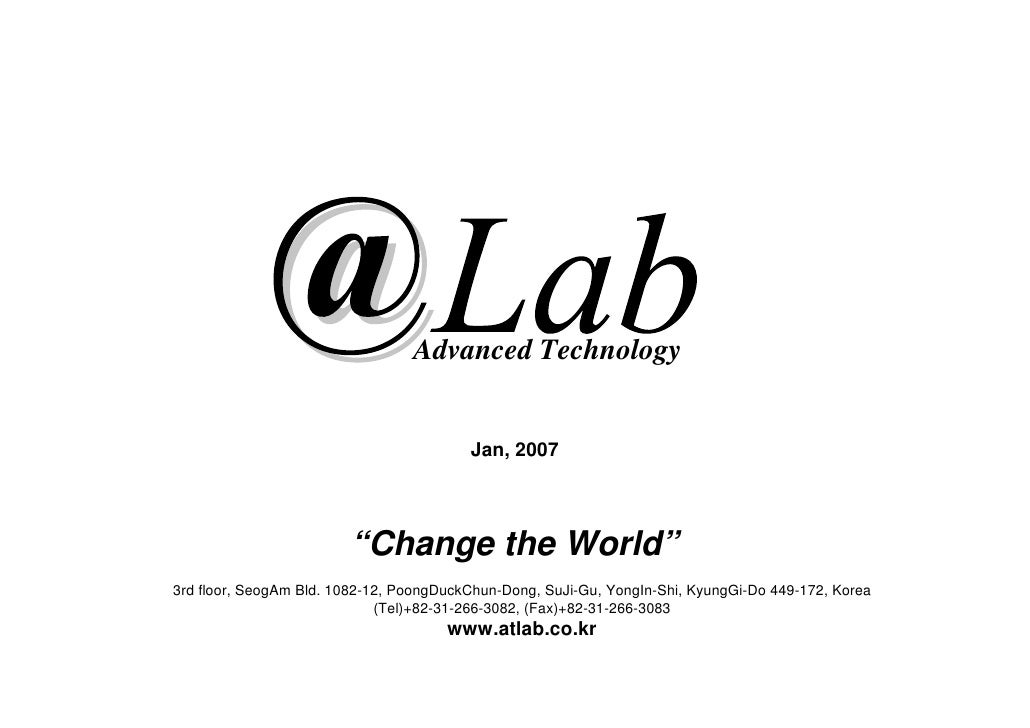 "Advanced Technology                                            Jan, 2007                             ""Change the World"" 3r..."
