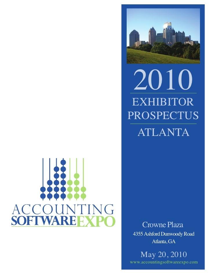 2010  EXHIBITOR PROSPECTUS   ATLANTA          Crowne Plaza  4355 Ashford Dunwoody Road          Atlanta, GA      May 20, 2...
