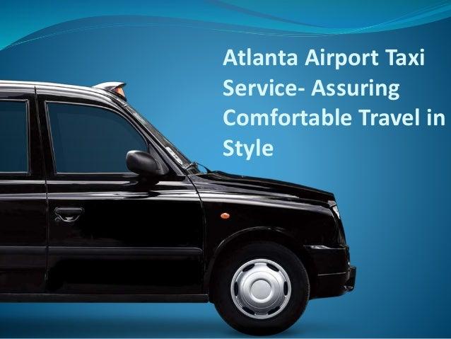 Atlanta Airport Taxi Service- Assuring Comfortable Travel in